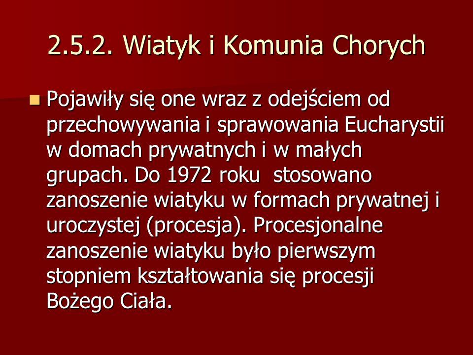 2.5.2. Wiatyk i Komunia Chorych