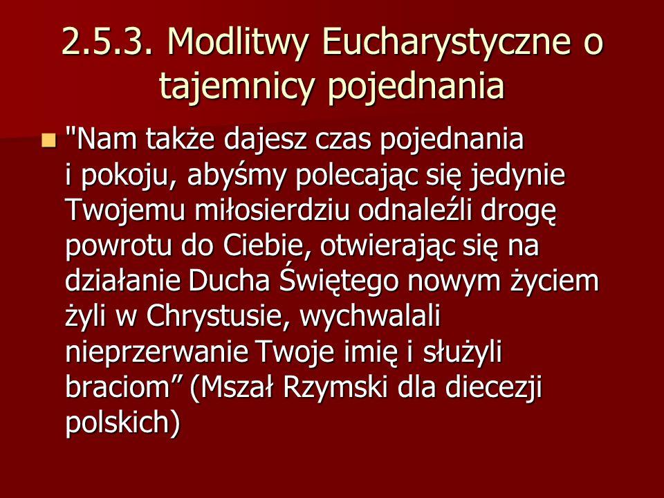 2.5.3. Modlitwy Eucharystyczne o tajemnicy pojednania