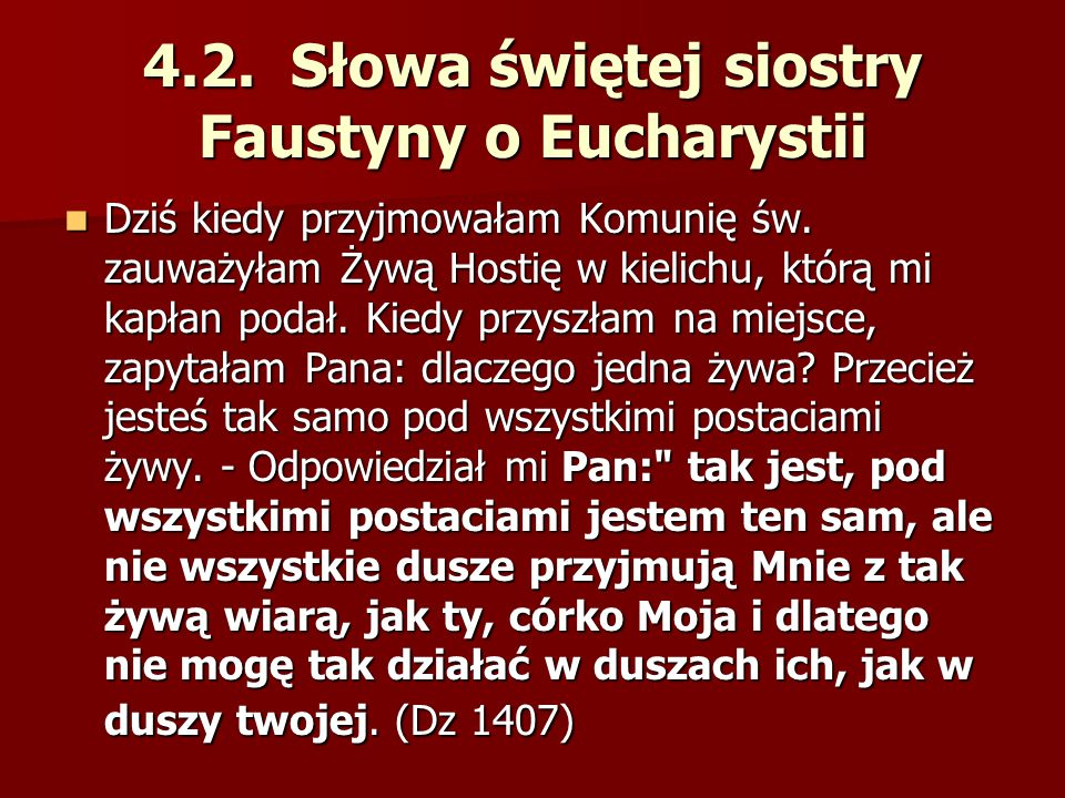4.2. Słowa świętej siostry Faustyny o Eucharystii
