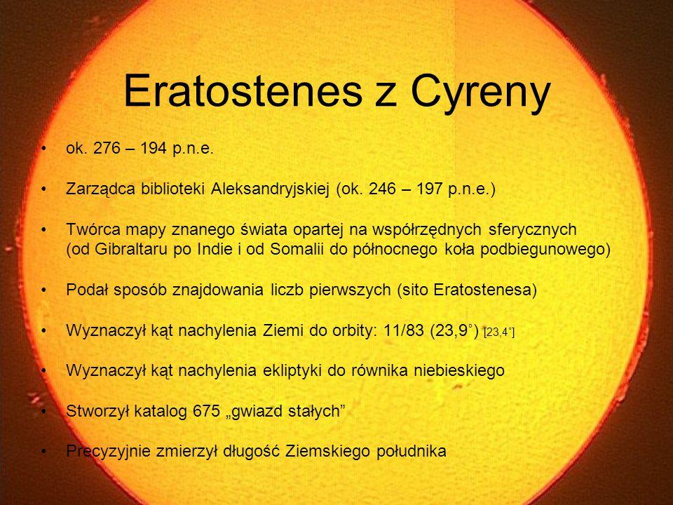 Eratostenes z Cyreny ok. 276 – 194 p.n.e.