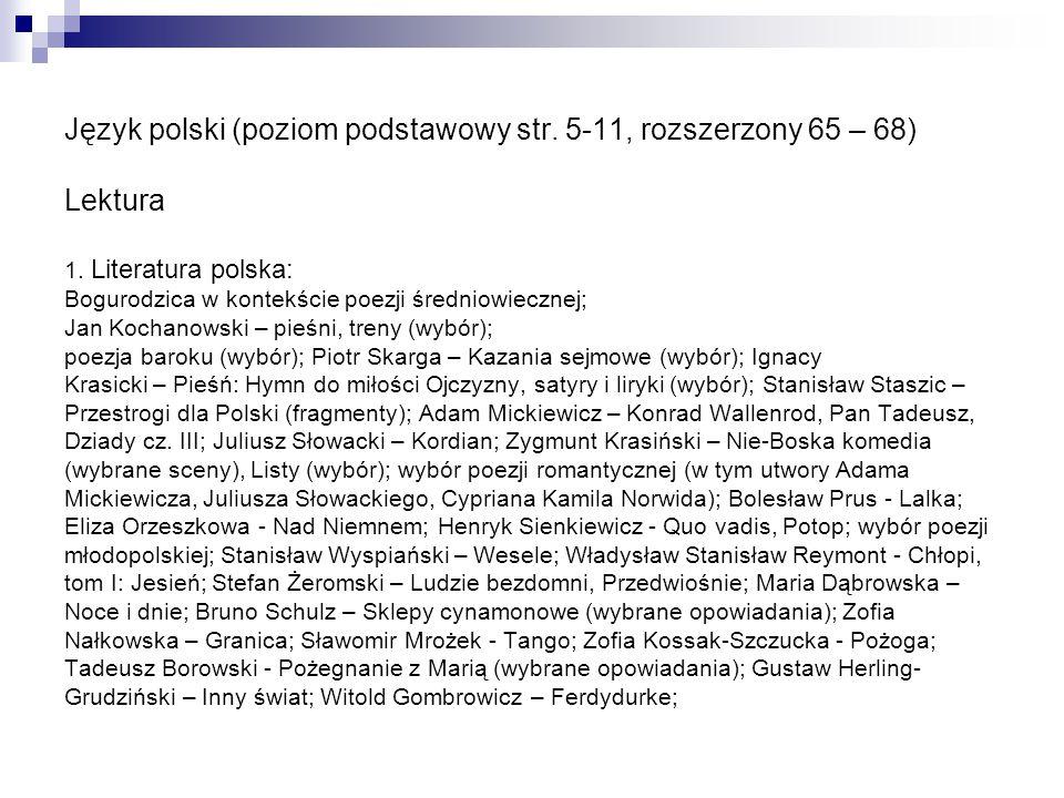 Język polski (poziom podstawowy str. 5-11, rozszerzony 65 – 68)