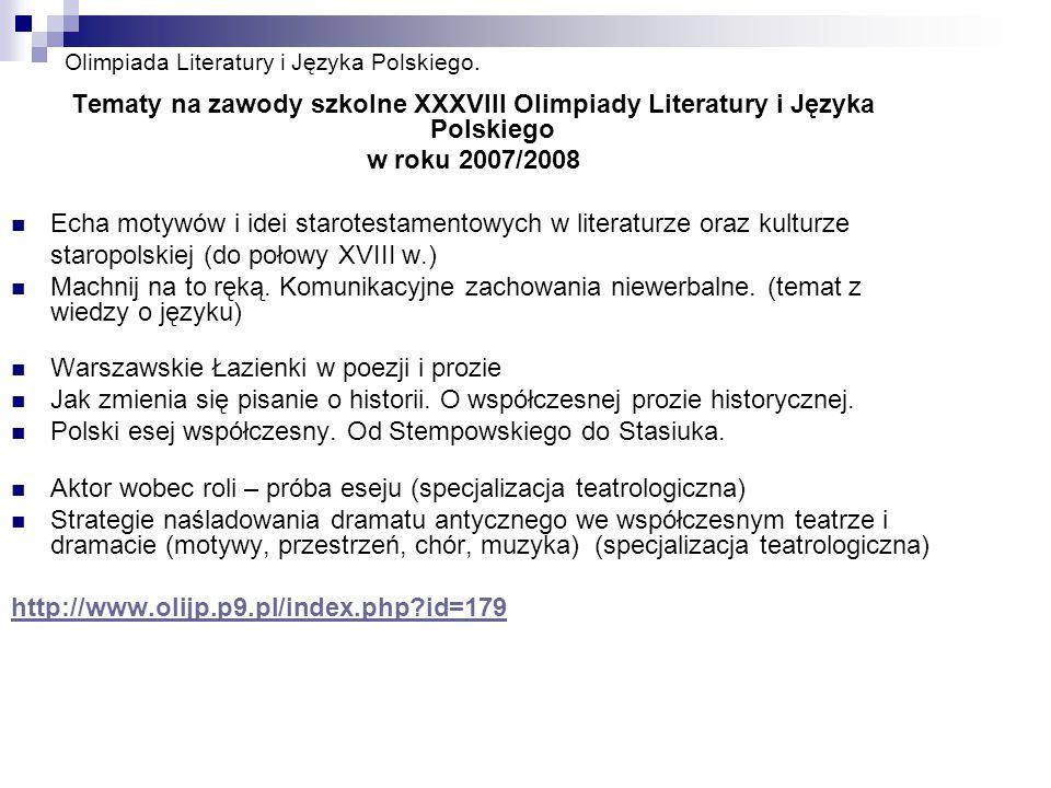 Olimpiada Literatury i Języka Polskiego.