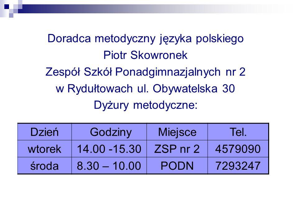 Doradca metodyczny języka polskiego Piotr Skowronek