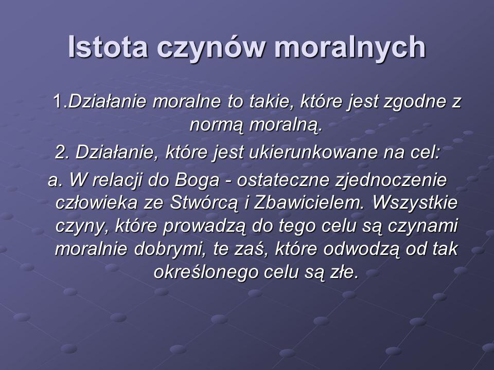 Istota czynów moralnych
