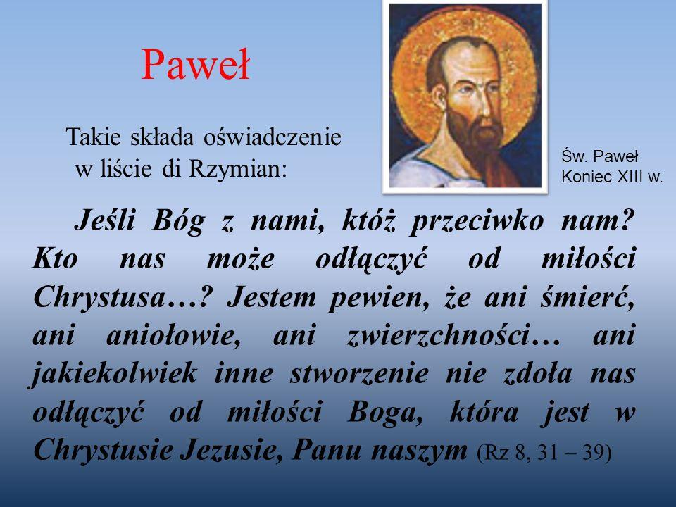 Paweł Takie składa oświadczenie w liście di Rzymian: Św. Paweł. Koniec XIII w.