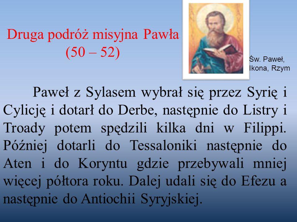 Druga podróż misyjna Pawła (50 – 52)