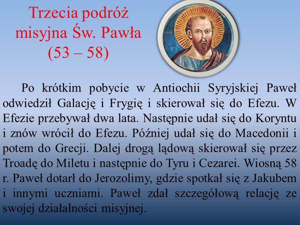 Trzecia podróż misyjna Św. Pawła