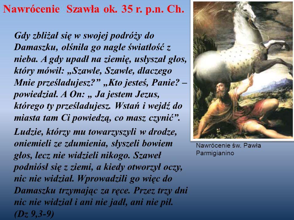 Nawrócenie Szawła ok. 35 r. p.n. Ch.