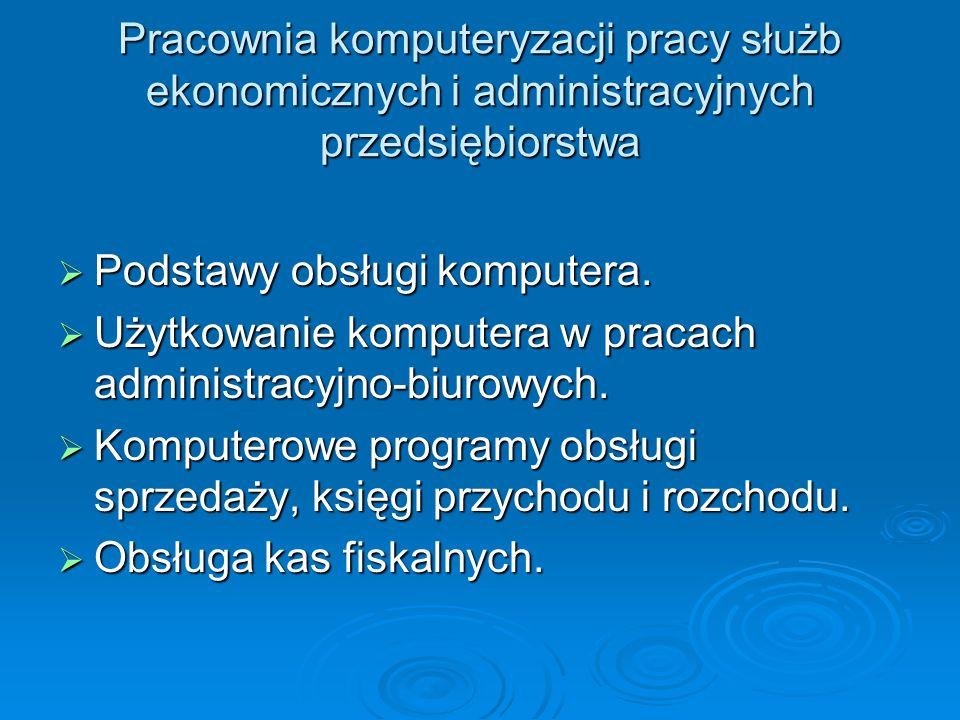 Pracownia komputeryzacji pracy służb ekonomicznych i administracyjnych przedsiębiorstwa