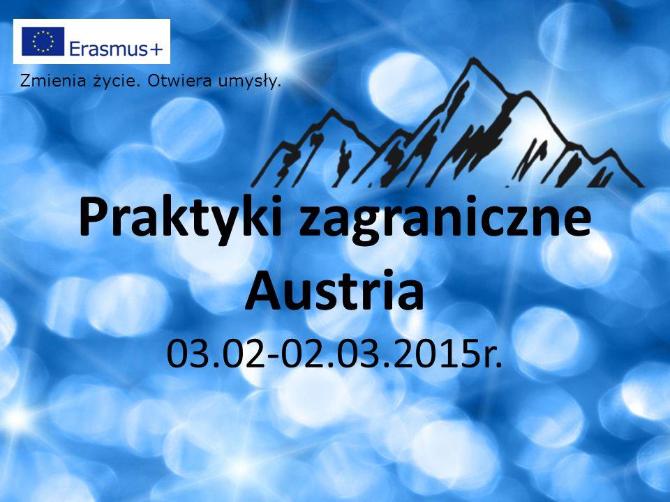 Praktyki zagraniczne Austria 03.02-02.03.2015r.