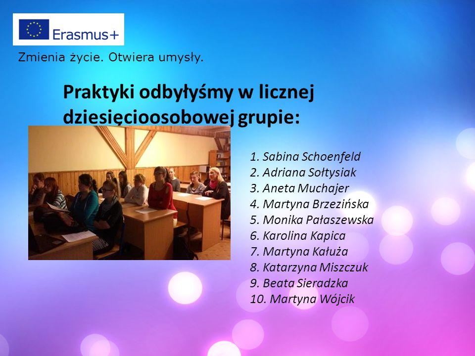 Praktyki odbyłyśmy w licznej dziesięcioosobowej grupie: