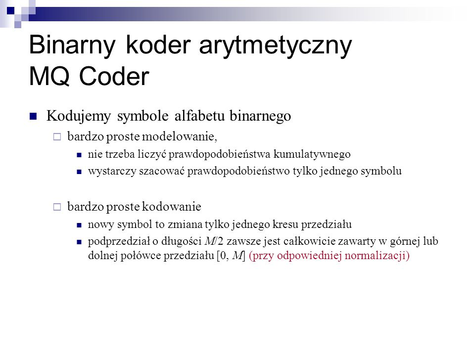 Binarny koder arytmetyczny MQ Coder