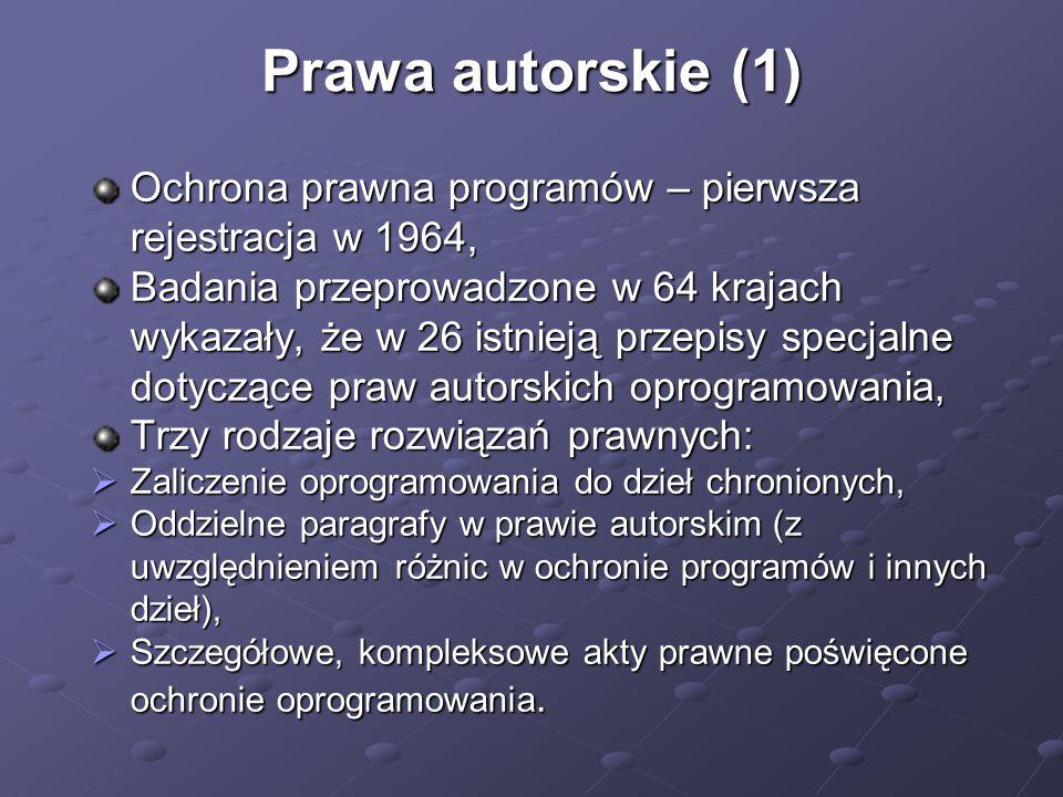 Prawa autorskie (1) Ochrona prawna programów – pierwsza rejestracja w 1964,