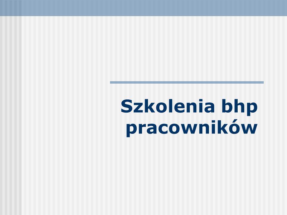 ccf18b7ff106d3 Szkolenia bhp pracowników - ppt video online pobierz