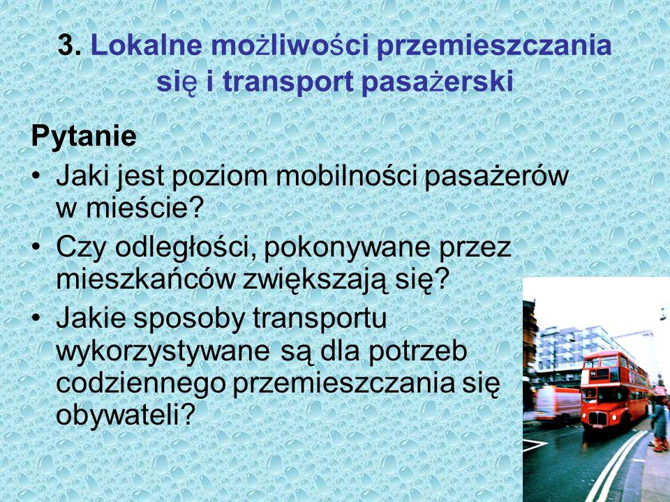 3. Lokalne możliwości przemieszczania się i transport pasażerski