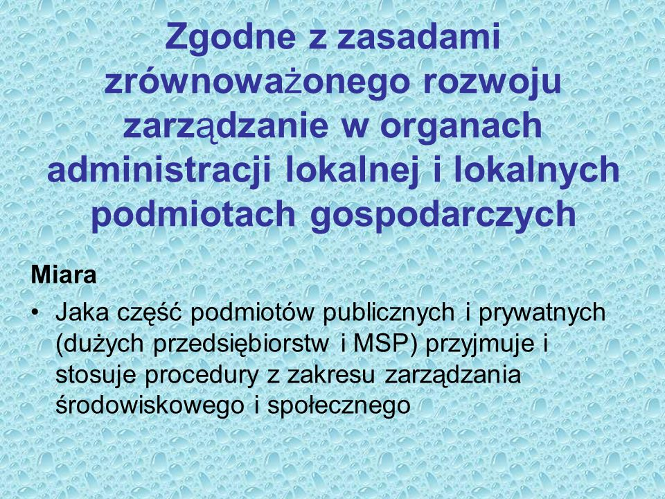 Zgodne z zasadami zrównoważonego rozwoju zarządzanie w organach administracji lokalnej i lokalnych podmiotach gospodarczych