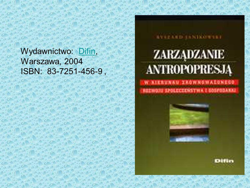 Wydawnictwo: Difin, Warszawa, 2004 ISBN: 83-7251-456-9 ,