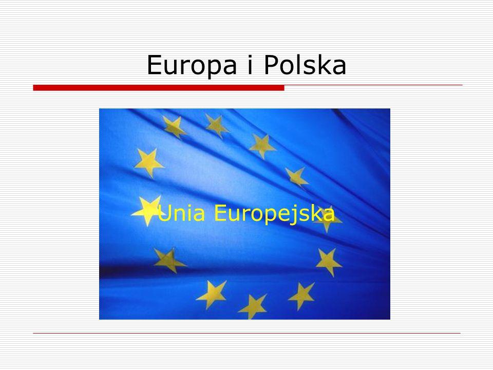 Europa i Polska Unia Europejska