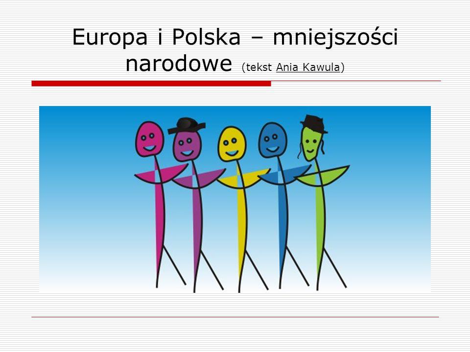 Europa i Polska – mniejszości narodowe (tekst Ania Kawula)