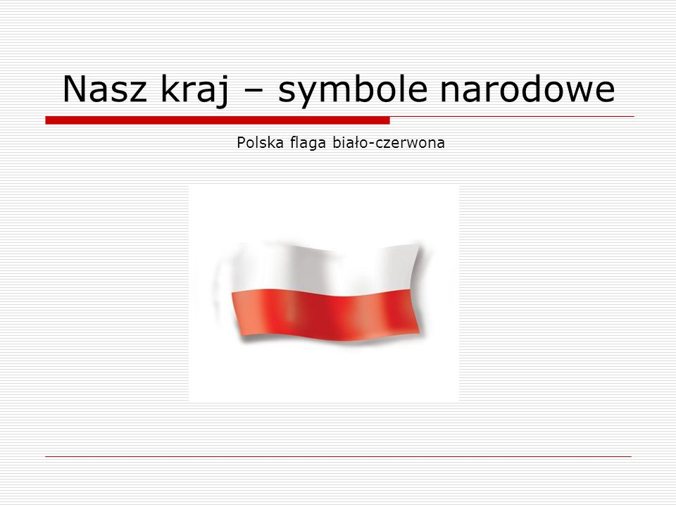 Nasz kraj – symbole narodowe