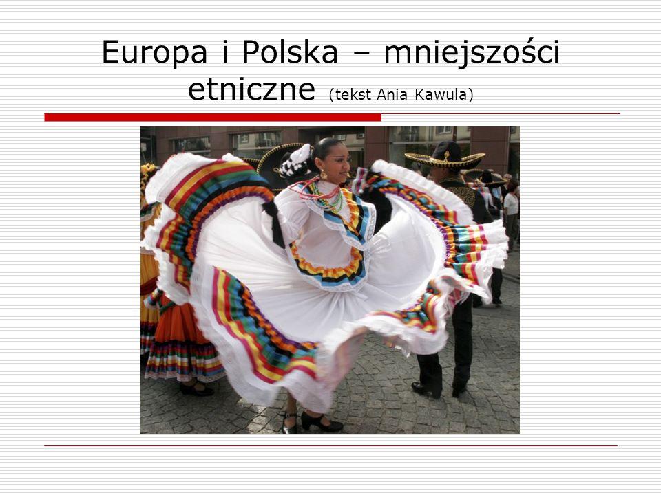 Europa i Polska – mniejszości etniczne (tekst Ania Kawula)