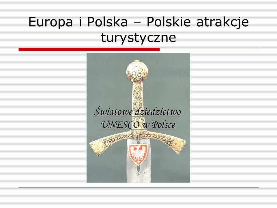 Europa i Polska – Polskie atrakcje turystyczne