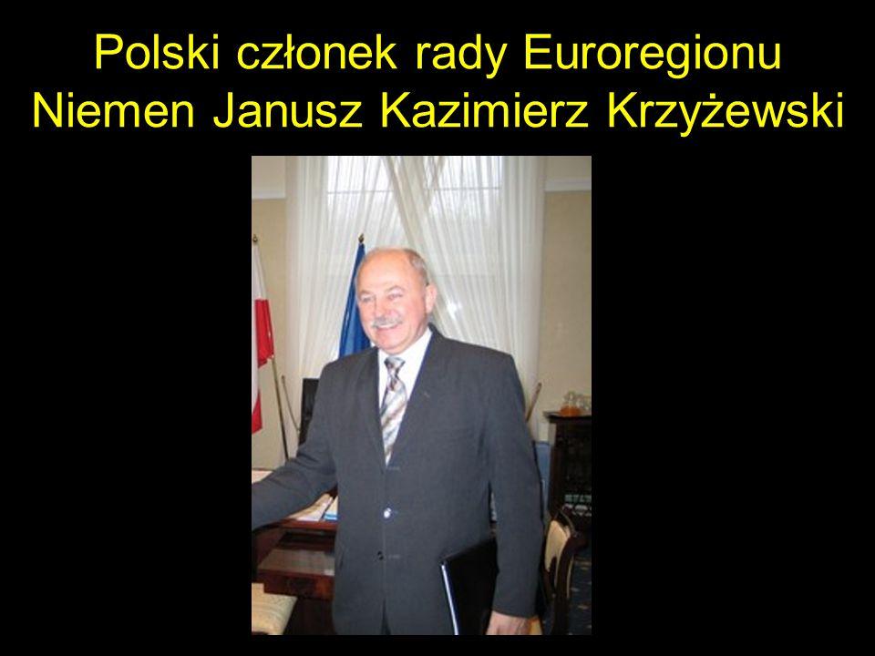 Polski członek rady Euroregionu Niemen Janusz Kazimierz Krzyżewski