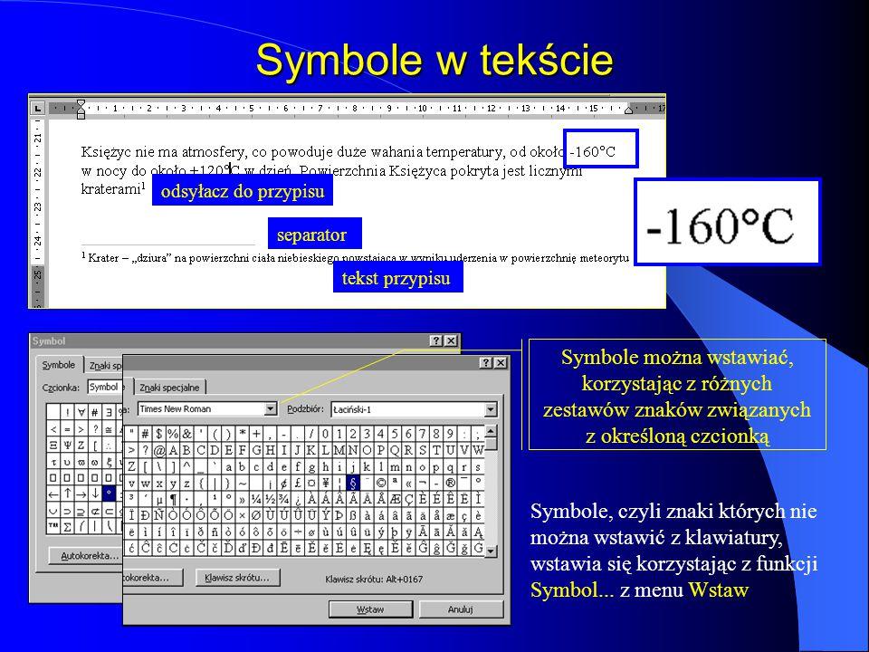Symbole w tekście odsyłacz do przypisu. separator. tekst przypisu.