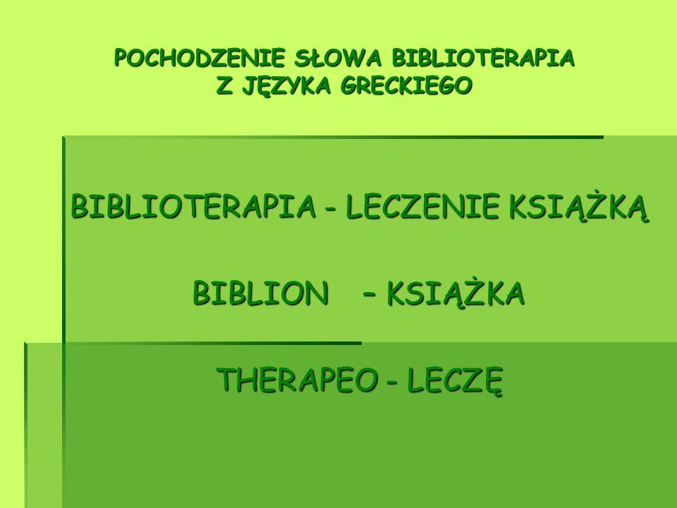 POCHODZENIE SŁOWA BIBLIOTERAPIA Z JĘZYKA GRECKIEGO