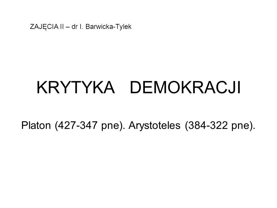 Platon (427-347 pne). Arystoteles (384-322 pne).