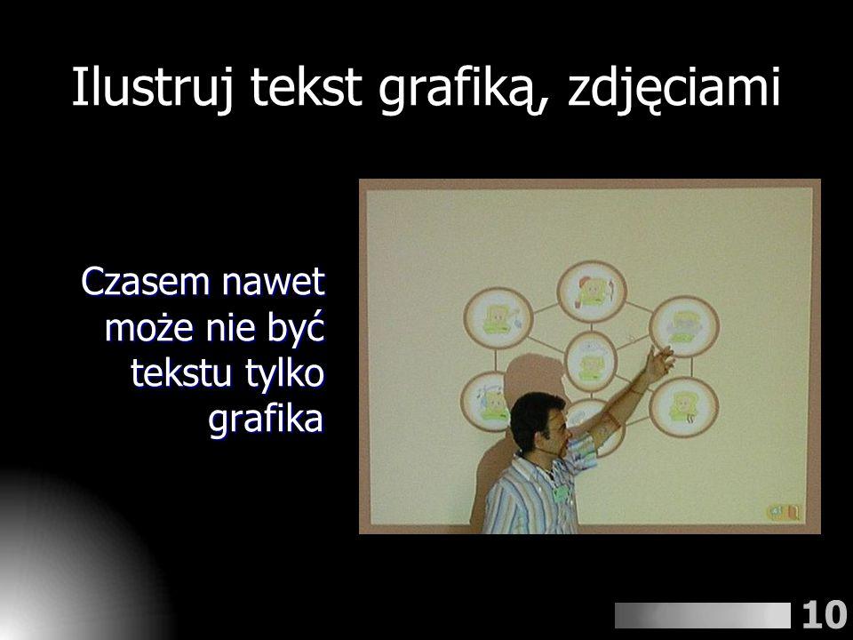 Ilustruj tekst grafiką, zdjęciami