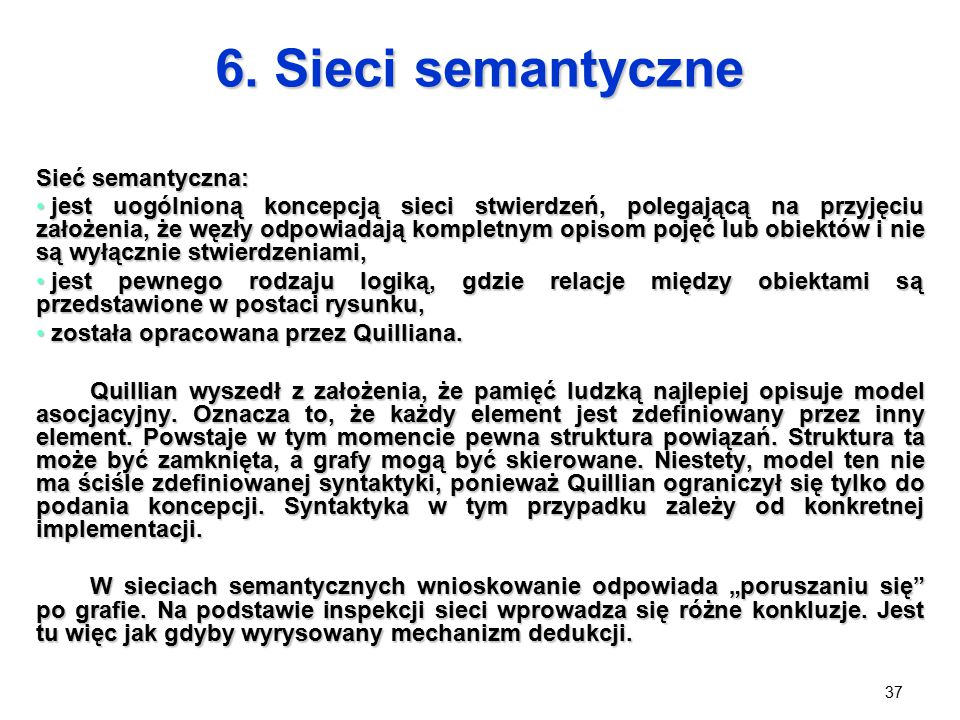 6. Sieci semantyczne Sieć semantyczna: