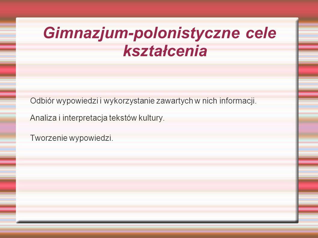 Gimnazjum-polonistyczne cele kształcenia