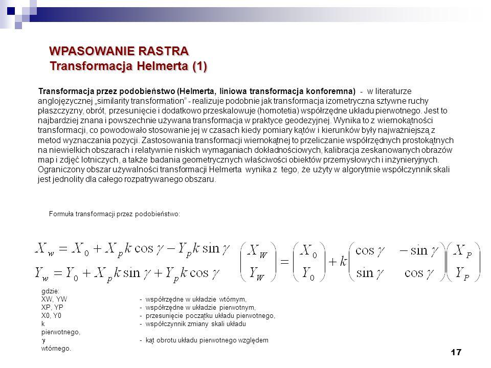 WPASOWANIE RASTRA Transformacja Helmerta (1)