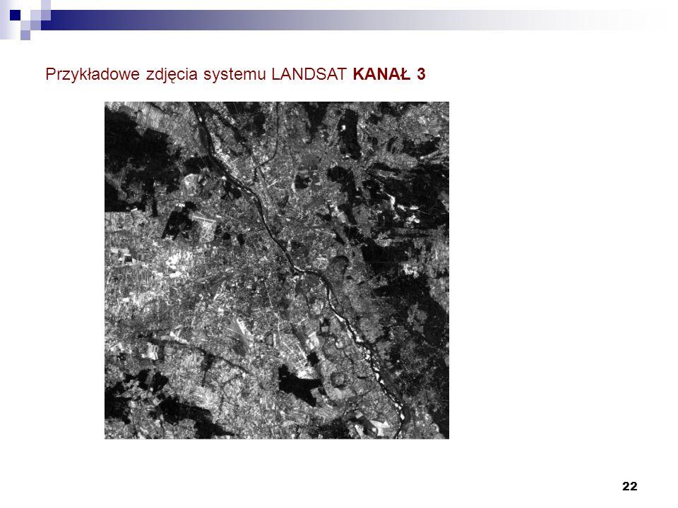 Przykładowe zdjęcia systemu LANDSAT KANAŁ 3
