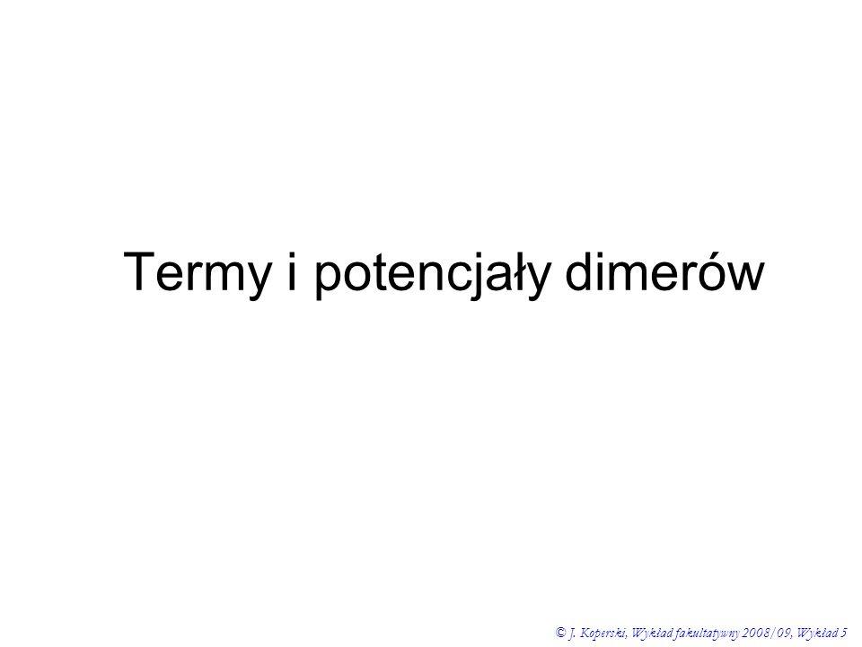 Termy i potencjały dimerów