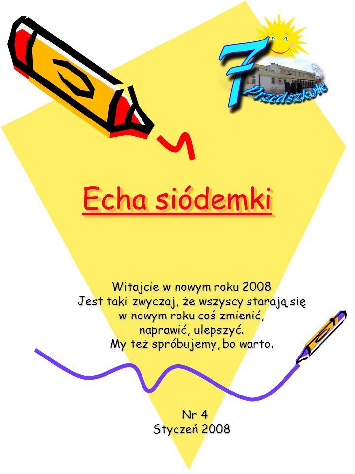 Echa siódemki Witajcie w nowym roku 2008