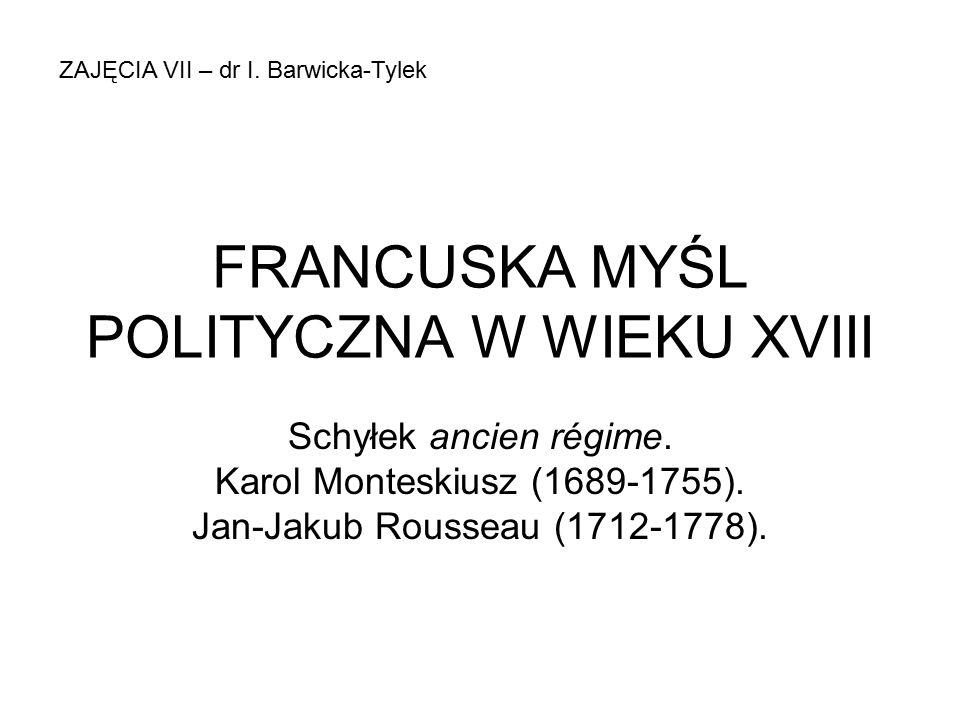 FRANCUSKA MYŚL POLITYCZNA W WIEKU XVIII