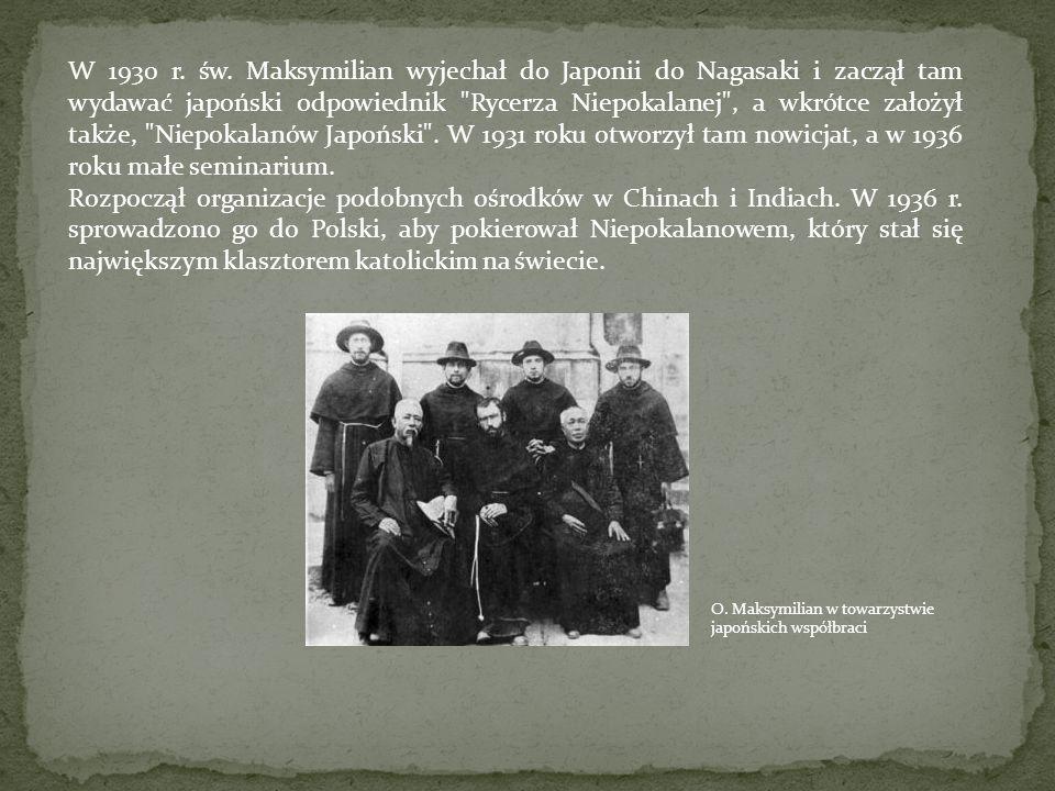 W 1930 r. św. Maksymilian wyjechał do Japonii do Nagasaki i zaczął tam wydawać japoński odpowiednik Rycerza Niepokalanej , a wkrótce założył także, Niepokalanów Japoński . W 1931 roku otworzył tam nowicjat, a w 1936 roku małe seminarium.