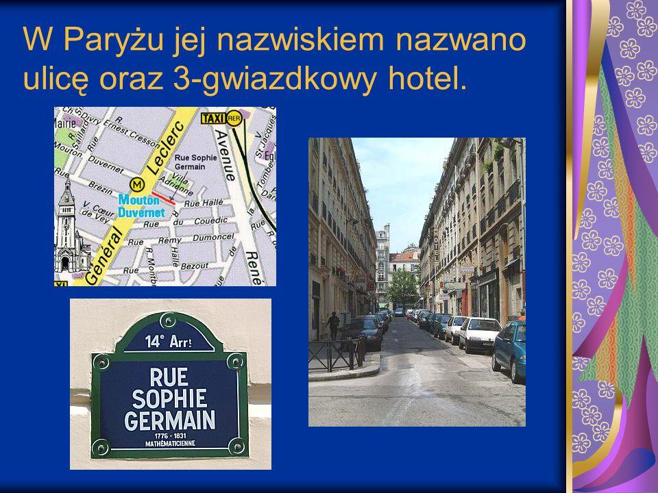 W Paryżu jej nazwiskiem nazwano ulicę oraz 3-gwiazdkowy hotel.
