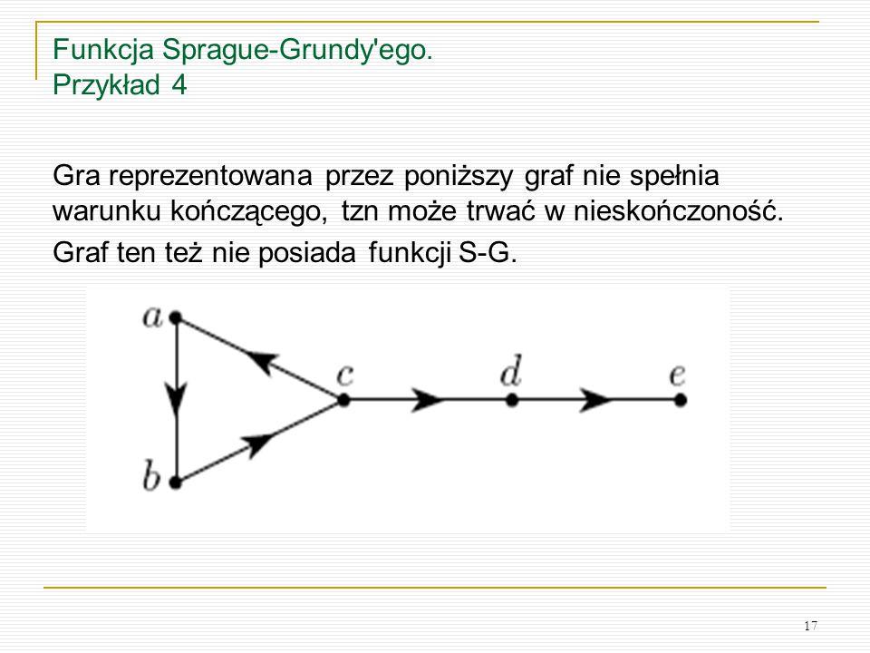 Funkcja Sprague-Grundy ego. Przykład 4