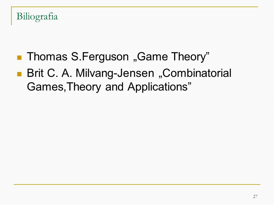 "Thomas S.Ferguson ""Game Theory"