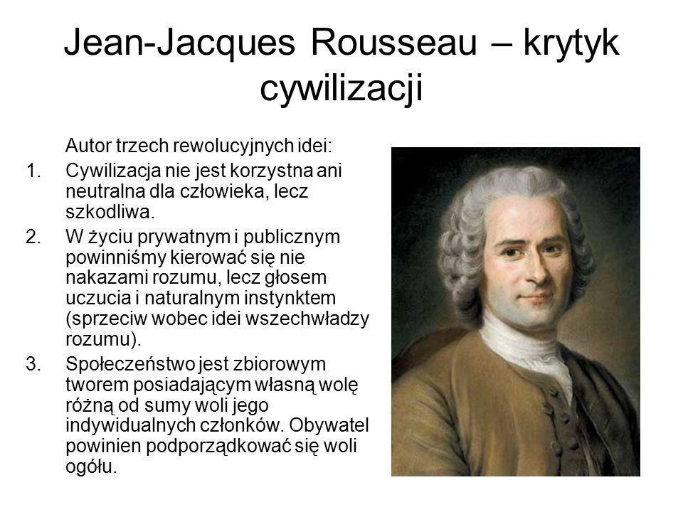 Jean-Jacques Rousseau – krytyk cywilizacji