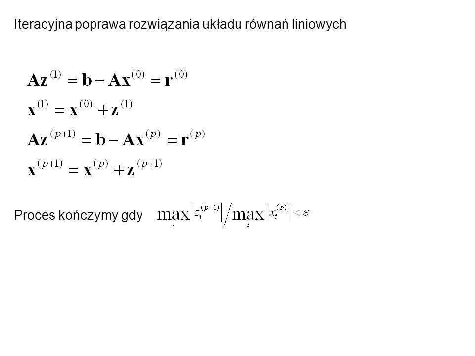 Iteracyjna poprawa rozwiązania układu równań liniowych