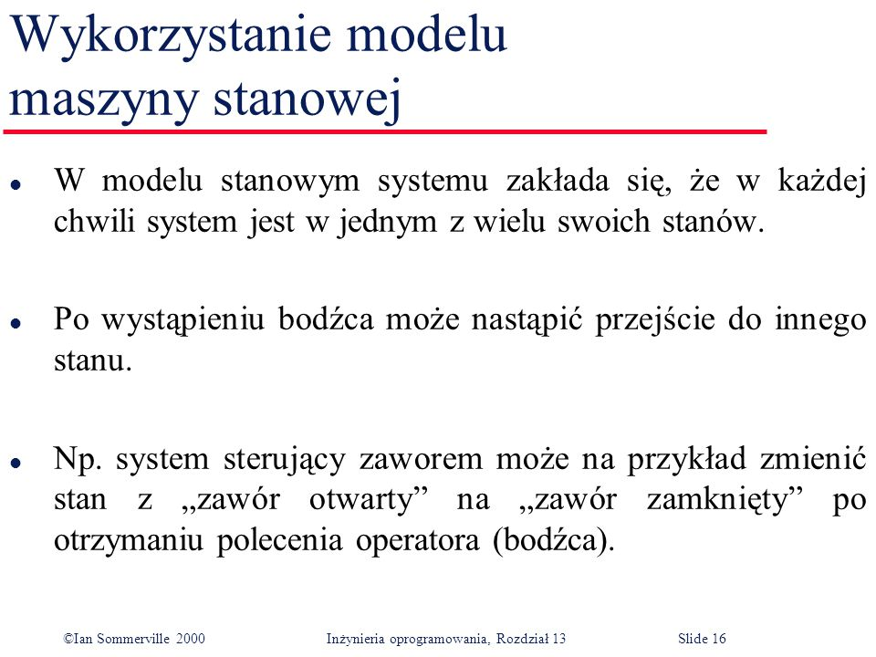 Wykorzystanie modelu maszyny stanowej