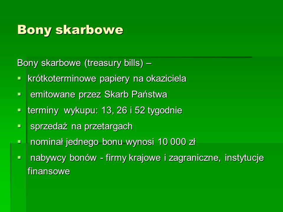 Bony skarbowe Bony skarbowe (treasury bills) –