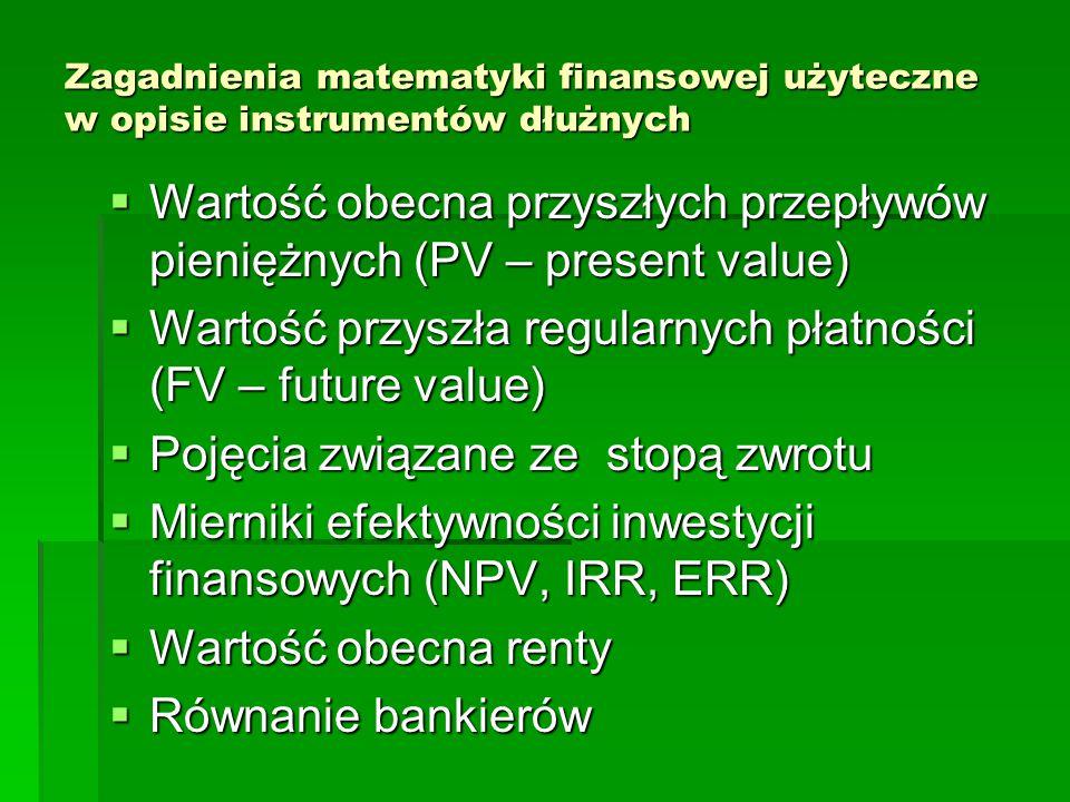 Wartość obecna przyszłych przepływów pieniężnych (PV – present value)
