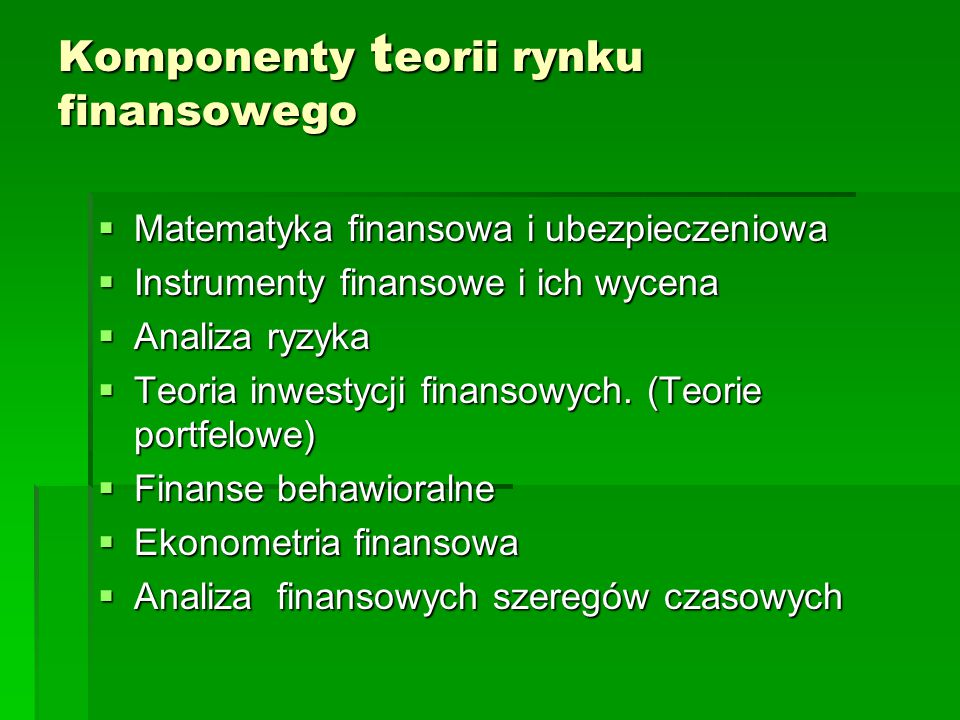 Komponenty teorii rynku finansowego
