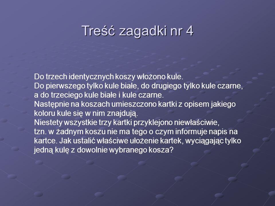 Treść zagadki nr 4