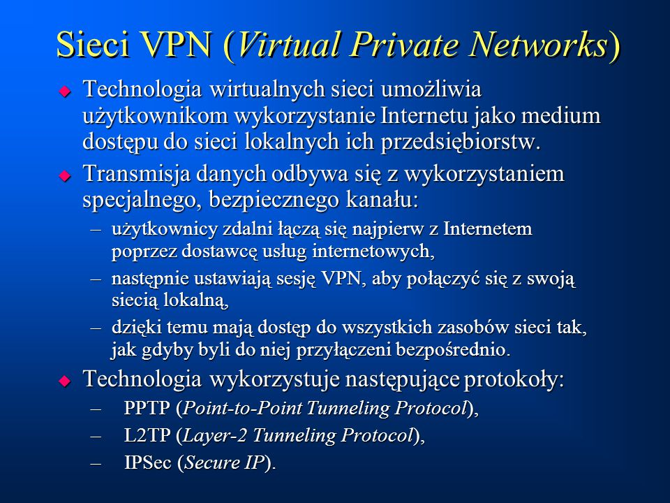 Sieci VPN (Virtual Private Networks)